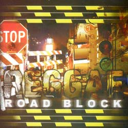 reggae road block